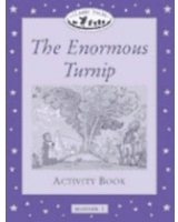 The Enormous Turnip Activity Book (Oxford University Press Classic Tales, Level Beginner 1)
