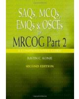 Saqs Mcqs Emqs and Osces for MRCOG