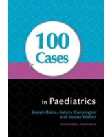 100 Cases in Paediatrics - Hodder Arnold Publication