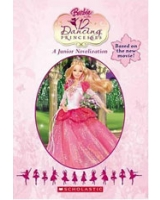 Barbie in the 12 Dancing Princesses - Junior Novelization - Scholastic