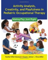 Activity Analysis Creativity and Playfulness in Pediatric Occupational Therapy