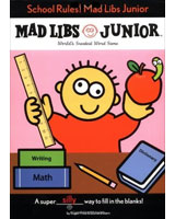 Mad Libs Junior School Rules