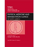 Fatigue an Issue of Physical Medicine and Rehabilitation Clinics - The Clinics