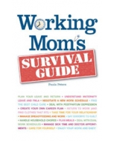 Working Moms Survival Guide