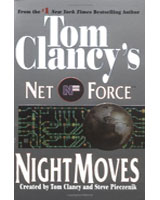 Night Moves - Tom Clancys Net Force, Book 3