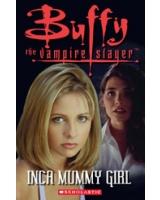 Buffy the Vampire Slayer: Inca Mummy Girl - Book + Audio CD