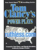 Ruthless.Com - Tom Clancys Power Plays, Book 2