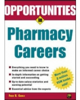 Opportunties in Pharmacy Careers (Opportunities In! Series)