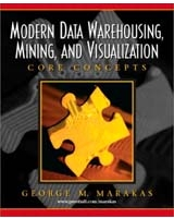 Modern Data Warehousing Mining and Visualization