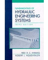 Fundamentals of Hydraulic Engineering Systems 3rd Edition