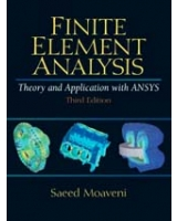 Finite Element Analysis Theory and Application with ANSYS 3rd Edition