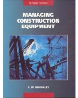 Managing Construction Equipment 2nd Edition
