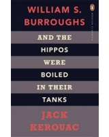 And the Hippos Were Boiled in Their Tanks - Penguin Modern Classics