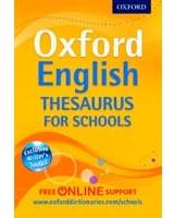 Oxford English Thesaurus for Schools.