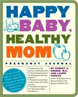 Happy Baby, Healthy Mom Pregnancy Journal