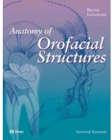 Anatomy of Orofacial Structures, 7e Anatomy of Orofacial Structures Brand