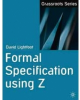Formal Specification Using Z Grassroots