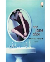 See Jane Date (Red Dress Ink (Numbered Paperback))