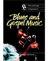 The Cambridge Companion to Blues and Gospel Music (Cambridge Companions to Music)