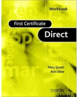 First Certificate Direct Workbook [STUDENT EDITION]