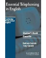 Essential Telephoning in English Audio Cassette (Cambridge Professional English) [ABRIDGED] [AUDIOBOOK] [STUDENT EDITION]