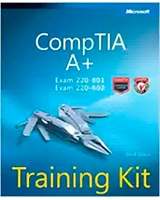 Comptia A+ Training Kit Exam 220-801 and Exam 220-802 Microsoft Press Training Kit