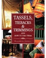 Tassels, Tiebacks & Trimmings and How to Use Them