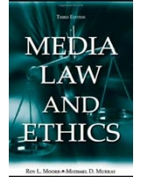 Media Law and Ethics Routledge Communication Series