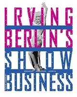 Irving Berlin's Show Business