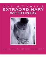 Colin Cowie's Extraordinary Weddings