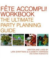 Fete Accompli! Workbook