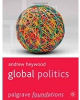Global Politics Palgrave Foundations