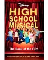DISNEY ''HIGH SCHOOL MUSICAL'' BOOK OF THE FILM DISNEY BOOK OF THE FILM'