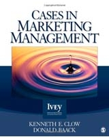 Cases in Marketing Management The Ivey Casebook Series