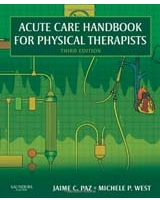 Acute Care Handbook for Physical Therapists, 3e