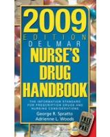 2009 Edition Delmars Nurses Drug Handbook (Delmar's Nurse's Drug Handbook)