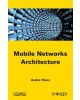Mobile Networks Architecture ISTE