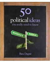 50 Political Ideas You Really Need to Know 50 Ideas You Really Need to Know Series
