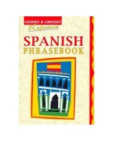 Spanish Phrasebook - Geddes & Grosset Reference