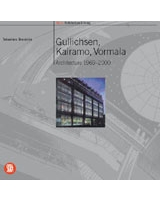 Gullichsen, Kaimaro, Vormala - Skira Architecture Library
