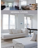 Minimal Living Home Series